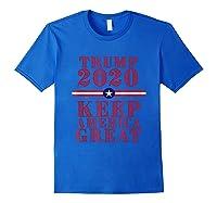 Donald Trump Election Day Shirt Unisex Trump T Shirt Royal Blue
