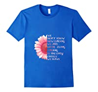 Being Strong Pink Flower Breast Cancer Awareness Month Gift T Shirt Royal Blue