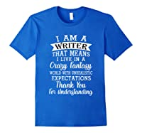 I M A Writer Gift For Authors Novelists Literature Funny T Shirt Royal Blue