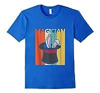 Magic Trick Rabbit Out Of A Hat Shirt Magician Gift Tank Top Royal Blue
