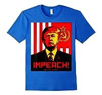 Trump Protest Resist Impeach Russia Propaganda Shirt Royal Blue