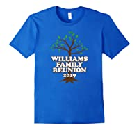 Family Tree 2019 Williams Family Reunion Shirts Royal Blue