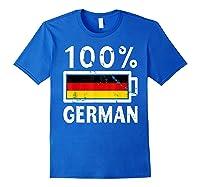 Germany Flag T Shirt 100 German Battery Power Tee Royal Blue
