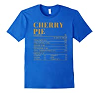 Ry Pie Nutrition Facts Gift Funny Thanksgiving Costume Shirts Royal Blue