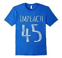 Impeach 45 T Shirt Royal Blue