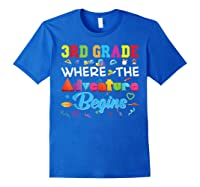 3rd Grade Where The Adventure Begins Third Back To Shirts Royal Blue