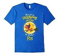 I'm Really A Fox, I'm Really A Fox Shirts Royal Blue