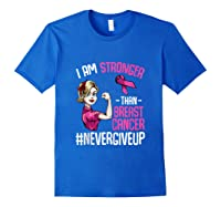 Breast Cancer Awareness Month Shirt For I Am Stronger Tank Top Royal Blue