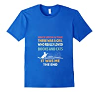 Bookworm Girl Cats Lover Reading And Pets Gift Out T Shirt Royal Blue