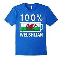 Wales Flag T Shirt 100 Welshman Battery Power Tee Royal Blue