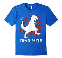 Dino Mite T Rex Dinosaur Valentine S Day Funny T Shirt Royal Blue