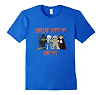 Chillin With My Creeps Vampire Halloween Skeleton Witch Gift Shirts Royal Blue