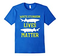 Sturgeon Fishing Shirt Fish T-shirt Gift Royal Blue