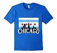 Chicago Flag Skyline Shirt Chi Town Pride City Flag Gift T Shirt Royal Blue