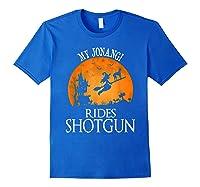 Jonangi Rides Shotgun Dog Lover Halloween Party Gift T-shirt Royal Blue