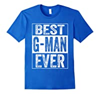 S Best G Man Ever Tshirt Father S Day Gift Royal Blue