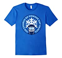 Church Of Powder Day Saints Royal Emblem Skiing Shirt Royal Blue