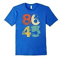 Retro 70s Vintage Impeach Trump 8645 Shirt 86 45 Tshirt Royal Blue
