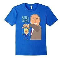 Putin S Puppet Donald Trump Anti Trump Impeach Trump Gift Premium T Shirt Royal Blue