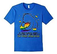 Mama Bear Lgbt Shirt Lgbt Gay Lesbian Rainbow Pride Tshirt Royal Blue