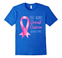 Fight Against Breast Cancer Awareness Month Shirt Royal Blue
