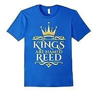 Kings Are Named Reed Shirts Royal Blue