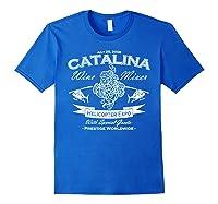 Catalina Wine Mixer Gifts Shirts Royal Blue