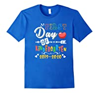 First Day Of Kindergarten Cute Gift For Teas Shirts Royal Blue