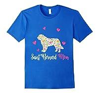 Saint Bernard Mom Shirt For Dog Lovers Mothers Day Royal Blue