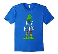 Elf King Matching Family Group Christmas Tshirt Royal Blue