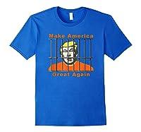 Antitrump Make America Great Lock Trump Up T Shirt Royal Blue