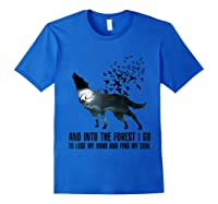 Wolf Lover Gift Shirt I Go To Lose My Mind And Find My Soul T Shirt Royal Blue