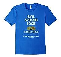 Save Toast Impeach Trump Tee Premium T Shirt Royal Blue