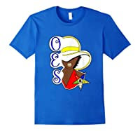Masonic Store: Oes Order Of The Eastern Star Labor Day Gift T-shirt Royal Blue