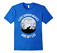 I Love Horror Movies And My Cat T Shirt Royal Blue