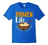 Ra Life Tasty Anime Noodle Bowl Shirts Royal Blue