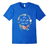 Inspirational It Is Well With My Soul T Shirts Faith Tees Tank Top Royal Blue
