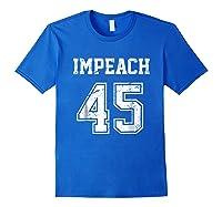 Impeach 45 Team Impeach Trump Vintage T Shirt Royal Blue