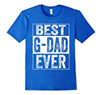 S Best G Dad Ever Tshirt Father S Day Gift Royal Blue