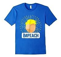 Impeach T Shirt Impeach Trump Shirt Royal Blue