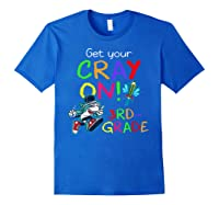 Get Your Cray On Crayon Back To School 3rd Grade Shark Shirts Royal Blue
