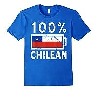Chile Flag T Shirt 100 Chilean Battery Power Tee Royal Blue