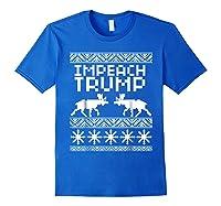 Impeach Trump Christmas T Shirt Anti Trump Holiday Wear Royal Blue