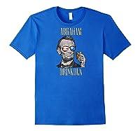 4th Of July Shirts For Abraham Drinkoln Abe Lincoln Tee Raglan Baseball Tee Royal Blue