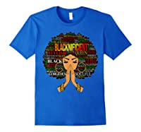 Blacknificient Words Art Afro Natural Hair Black Queen Gift Shirts Royal Blue