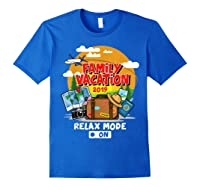 Family Vacation Trip 2019 Relax Mode On T Shirt Royal Blue