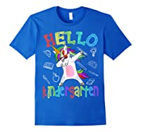 Hello Kindergarten Unicorn Tshirt Funny Back To School Gift Royal Blue