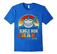 Vintage Single Mom Shark T Shirt Birthday Gifts For Family Royal Blue