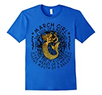 March Girl The Soul Of A Mermaid Tshirt Funny Gifts T Shirt Royal Blue
