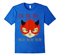 Ch Ch Ch Meow Meow Halloween Scary Cat Gifts Shirts Royal Blue